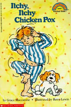 Itchy, Itchy Chicken Pox (Hello Reader!, Level 1)  List of books for beginning readers