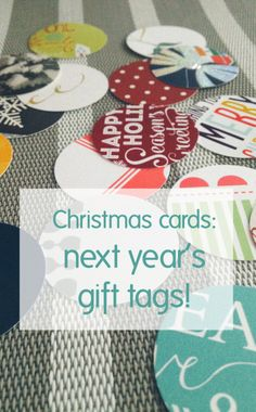 Christmas card reuse: gift tags! I have already taken apart my Christmas cards and saved them for next year! No more buying tags-ever!