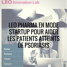 LEO PHARMA EN MODE STARTUP POUR AIDER LES PATIENTS ATTEINTS DE PSORIASIS Leo, Startup, Lion