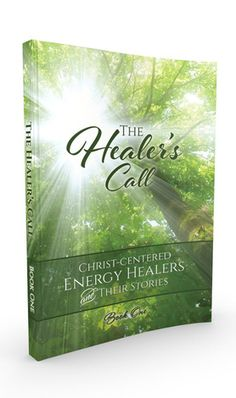 Healers Call Book - Christ-centered Energy Healing Conference