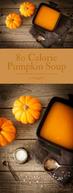 My filling and warming 80 calorie pumpkin soup is ridiculously easy to make, and is completely delicious and satisfying.   yumsome.com via @yums0me