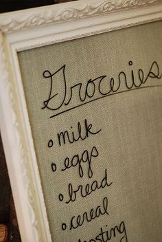 I'm going to do this with magnets on the fridge for groceries and to do list....Put burlap in a painted frame. Write on it with dry erase marker. Perfect. Cheap, double use, and adorable!