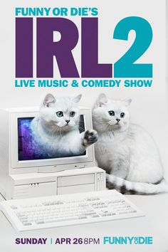 Join us Sunday for IRL2, a live-streaming variety show where any funny/cool/weird thing can happen. Stay tuned for more!