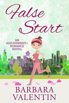 False Start: an Assignment: Romance novel by Barbara Valentin, http://www.amazon.com/dp/B00OL2MWAE/ref=cm_sw_r_pi_dp_EX-vvb19EMBHW