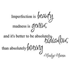 Imperfection is Beauty Marilyn Monroe Quote Vinyl Wall Decal ❤ liked on Polyvore featuring quotes, text, words, filler, phrase and saying