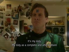 Red Dwarf - Now, weary traveler, rest your head, for just like me you are utterly dead.