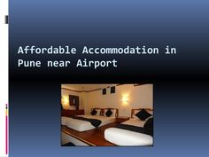 Affordable accommodation in pune near airport  Cheap accommodation in Pune want to make sure you have everything you need when you remain with us and all our areas are completely prepared with free bed sheets and pillowcases and protected lockers under each bed; perfect for worldwide tourists whether you are on your own or with a group.