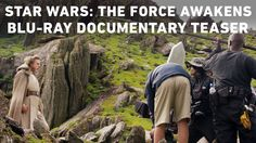 First Look at Documentary Featuring Cameos & Secrets Found in Star Wars: The Force Awakens