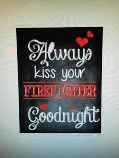 Canvas print, firefighter, always kiss goodnight Haejude.com