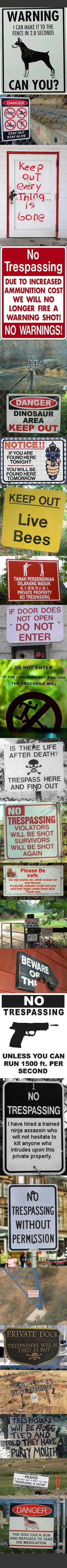 Brutally honest no trespassing signs