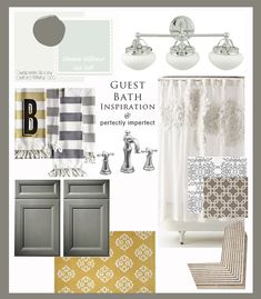 guest bathroom inspiration - Sea Salt paint color, gray, white, yellow and natural elements....so pretty.   Love that the cabinets would be painted this great gray color.  January, 2013.  http://www.perfectlyimperfectblog.com/2012/01/guest-bathroom-inspiration-board-design-plan.html