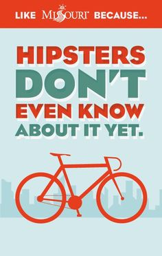 So, if you know a hipster. Tell 'em.