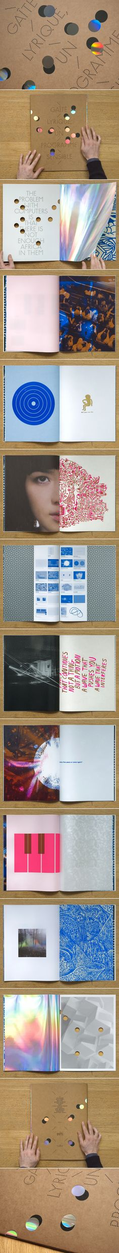 We design some sort of a book for the opening of Gaîté Lyrique, center for digital cultures in Paris. This book consists in 20 posters composed from material given by artists programmed for the Opening. The posters are folded and binded together with a rubber band, combining 2 half-posters. You can remove the rubber band, put the posters on your wall or re-arrange them in a newt order, creating a new book.
