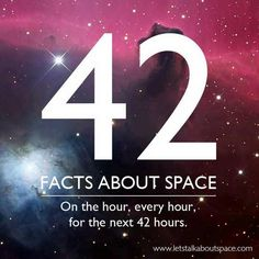 42 Facts About Space, A Homage to Douglas Adams - Imgur
