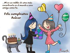 Azúcar Bday :) Happy B Day Cards, Happy Day, Birthday Greetings, Birthday Wishes, Birthday Cards, Happy Sisters, Cute Phrases, Happy Birthday Sister, Birthday Quotes
