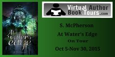 Tome Tender: S. McPherson's At Water's Edge Review Tour & Givea...