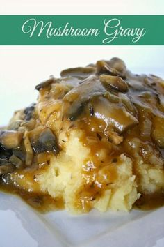 Vegan Mushroom Gravy. Absolutely delicious-----Saute onions and mushrooms then make a gravy with broth and flour and finish with a little butter.