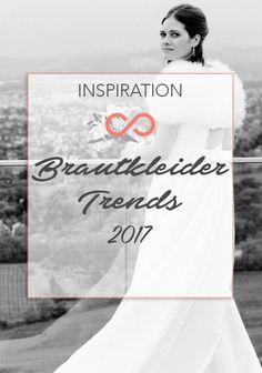 Auf der Suche nach deinem Hochzeitskleid? Wir präsentieren die Brautkleider-Trends 2017! #hochzeit #heirat #brautkleid #hochzeitskleid