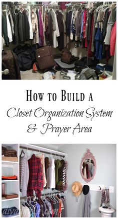 Learn how to build a simple closet organization system and prayer area.