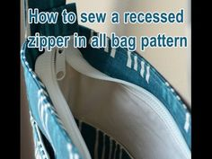 Sewing Tutorial: How to sew a recessed zipper in all bag pattern My Fanspage: http://www.facebook.com/sewingmachine123