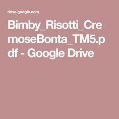 Bimby_Risotti_CremoseBonta_TM5.pdf - Google Drive