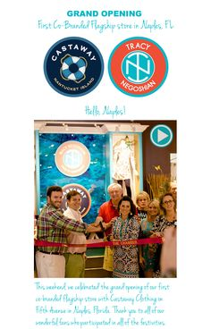 Hello, Naples!  TRACY NEGOSHIAN and Castaway Clothing's grand opening of their first flagship store in Naples, Florida!