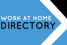 Work at Home Directory - Dream Home Based Work