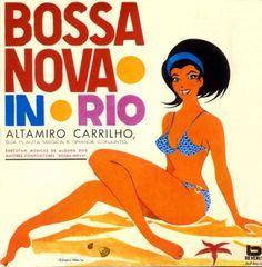 Altamiro Carrilho - Bossa Nova In Rio (1963)