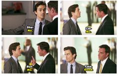 White Collar. Just a typical conversation between Peter and Neal...