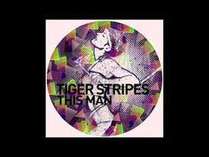 Tiger Stripes -- This Man (Adana Twins Thursday Disco Vox Remix)