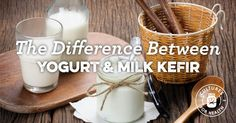 The Difference Between Kefir and Yogurt