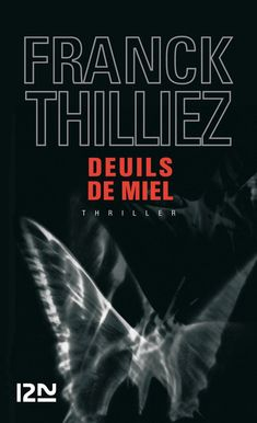 Buy Deuils de miel by Franck THILLIEZ and Read this Book on Kobo's Free Apps. Discover Kobo's Vast Collection of Ebooks and Audiobooks Today - Over 4 Million Titles! Ebooks Pdf, Lus, Free Reading, Books To Read, Thriller, Audiobooks, This Book, Amazon Fr, Harlan Coben