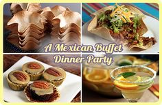 A Mexican Buffet Dinner Party -- menu & recipes with make-ahead, set-up, & serving tips