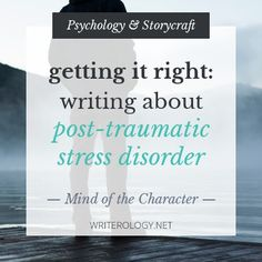 (PART 2): Go beyond simply knowing the diagnostic criteria for Post-Traumatic Stress Disorder. Learn to write about it in a way that's realistic, emot...