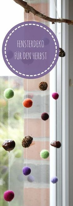 Herbstdeko fürs Fenster: Filzkugel-Mobile mit Naturmaterialien Making autumn window decorations: Felt balls, chestnuts and pine cones were threaded onto the branch and hung on the branch. Easy Fall Crafts, Fall Crafts For Kids, Toddler Crafts, Diy For Kids, Kids Crafts, Diy And Crafts, Summer Crafts, Easter Crafts, Diy Y Manualidades