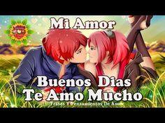 Buenos Dias Mi Amor | Te Amo Mucho Y Soy Muy Feliz Gracias A Ti - YouTube