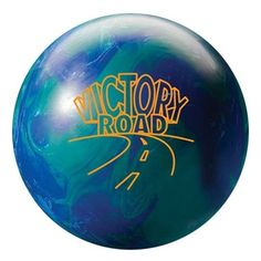 Storm Victory Road   I have one of these, plus several other bowling balls.  My latest ball is the Meanstreak.