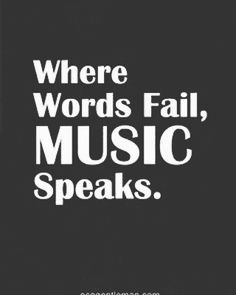 "Where words fail MUSIC speaks!!! <a class=""pintag"" href=""/explore/Music/"" title=""#Music explore Pinterest"">#Music</a> <a class=""pintag"" href=""/explore/pop/"" title=""#pop explore Pinterest"">#pop</a> <a class=""pintag"" href=""/explore/Country/"" title=""#Country explore Pinterest"">#Country</a> <a class=""pintag"" href=""/explore/Rap/"" title=""#Rap explore Pinterest"">#Rap</a> <a class=""pintag searchlink"" data-query=""%23Blues"" data-type=""hashtag"" href=""/search/?q=%23Blues&rs=hashtag"" rel=""nofollow"" title=""#Blues search Pinterest"">#Blues</a> <a class=""pintag"" href=""/explore/Jazz/"" title=""#Jazz explore Pinterest"">#Jazz</a> <a class=""pintag searchlink"" data-query=""%23MusicQuotes"" data-type=""hashtag"" href=""/search/?q=%23MusicQuotes&rs=hashtag"" rel=""nofollow"" title=""#MusicQuotes search Pinterest"">#MusicQuotes</a> <a class=""pintag searchlink"" data-query=""%23MusicChangesLife"" data-type=""hashtag"" href=""/search/?q=%23MusicChangesLife&rs=hashtag"" rel=""nofollow"" title=""#MusicChangesLife search Pinterest"">#MusicChangesLife</a> <a class=""pintag searchlink"" data-query=""%23musiciseverything"" data-type=""hashtag"" href=""/search/?q=%23musiciseverything&rs=hashtag"" rel=""nofollow"" title=""#musiciseverything search Pinterest"">#musiciseverything</a> <a class=""pintag searchlink"" data-query=""%23quotestoliveby"" data-type=""hashtag"" href=""/search/?q=%23quotestoliveby&rs=hashtag"" rel=""nofollow"" title=""#quotestoliveby search Pinterest"">#quotestoliveby</a> <a class=""pintag searchlink"" data-query=""%23StayStrong"" data-type=""hashtag"" href=""/search/?q=%23StayStrong&rs=hashtag"" rel=""nofollow"" title=""#StayStrong search Pinterest"">#StayStrong</a> <a class=""pintag searchlink"" data-query=""%23NeverGiveUp"" data-type=""hashtag"" href=""/search/?q=%23NeverGiveUp&rs=hashtag"" rel=""nofollow"" title=""#NeverGiveUp search Pinterest"">#NeverGiveUp</a> <a class=""pintag searchlink"" data-query=""%23RemainStrong"" data-type=""hashtag"" href=""/search/?q=%23RemainStrong&rs=hashtag"" rel=""nofollow"" title=""#RemainStrong search Pinterest"">#RemainSt"