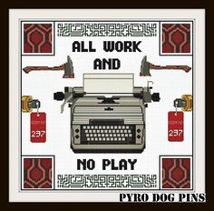 All Work and No Play Pattern - Typewriter /PDF - The Shining Cross Stitch Sampler - INSTANT DOWNLOAD