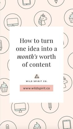 How to turn one idea into a month's (or more!) worth of content for your biz - Wild Spirit Copywriting - Tired of generating fresh, must-read, totally-worth-your-time content week after week after week (l -