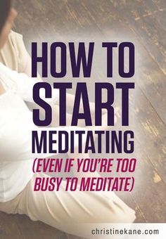 Most business owners say the secret to their success is meditation; here's how to get started!