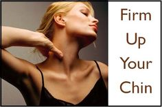4 Exercise To Firm Up Your ChinPositiveMed | Where Positive Thinking Impacts Life