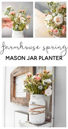 Farmhouse Spring Mason Jar Planter is part of Upcycled Crafts Garden Mason Jars - Welcome in Spring by making an easy mason jar craft with beautiful farmhouse flower arrangement This farmhouse spring mason jar planter is SO easy to make Pot Mason Diy, Mason Jar Planter, Mason Jars, Mason Jar Crafts, Mason Jar Kitchen, Mason Jar Flower Arrangements, Mason Jar Flowers, Diy Spring, Spring Crafts