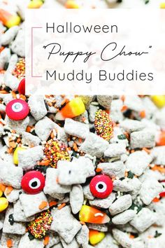 """We turned classic (and delicious) """"Puppy Chow"""" Muddy Buddies into a spooky treat. Perfect for your next haunted Halloween party!"""