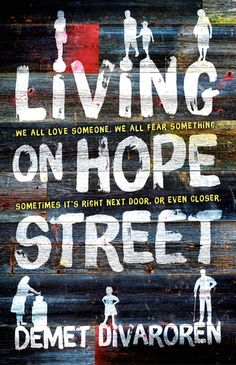 Living on Hope Street by Demet Divaroren