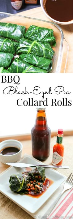 BBQ Black-Eyed Peas Collard Rolls are not just for New Years. Vegan, healthy and oh so satisfying! | Vanilla And Bean