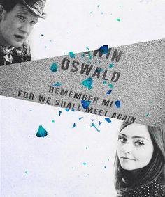Oswin Oswald. Clara Oswin Oswald. Doctor Who.