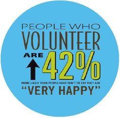Now here's a statistic I can smile about :-)  Volunteer for a Non-Profit, go ahead...I dare you :-)