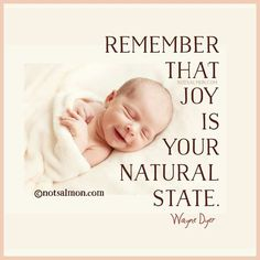 Joy is your natural.