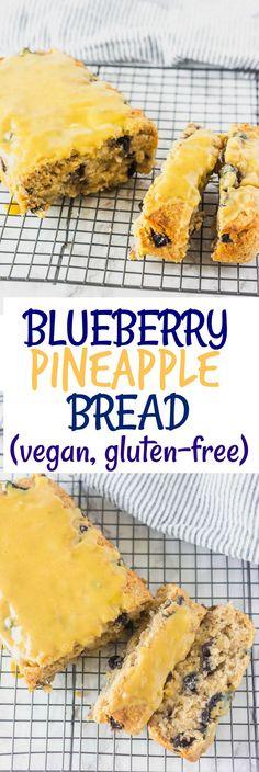 Blueberry Pineapple Bread #vegan #glutenfreerecipes #blueberries #pineapple #recipes